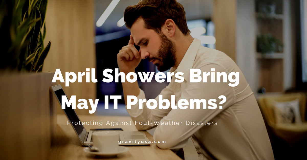 April Showers Bring May IT Problems_-2