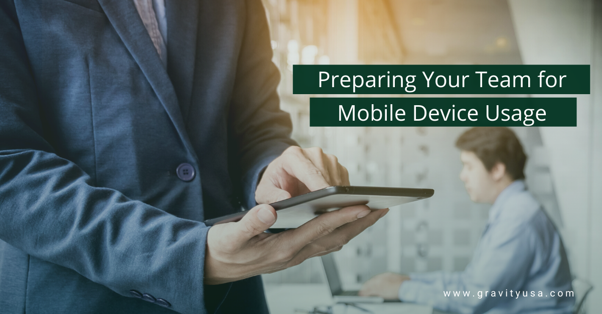 Preparing Your Team for Mobile Device Usage