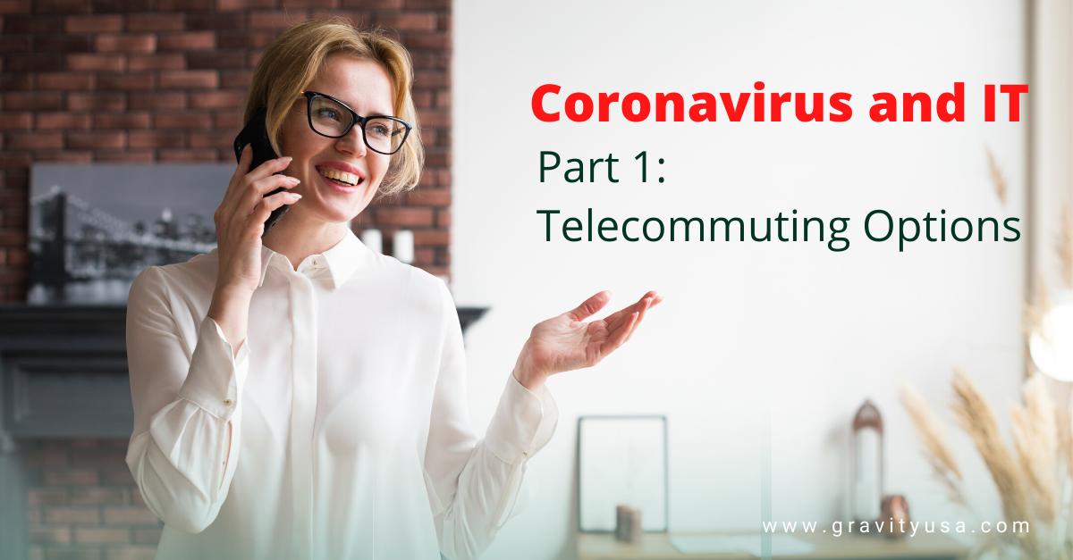 Coronavirus and IT, Part 1: Telecommuting Options